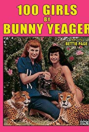 100 Girls by Bunny Yeager (1999) starring Bunny Yeager on DVD on DVD