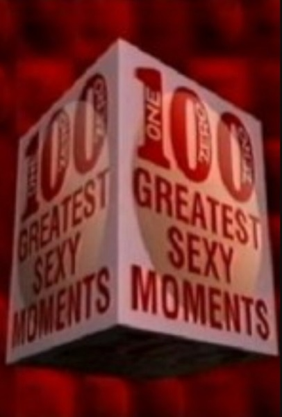 100 Greatest Sexy Moments (2003) starring Anna Chancellor on DVD on DVD