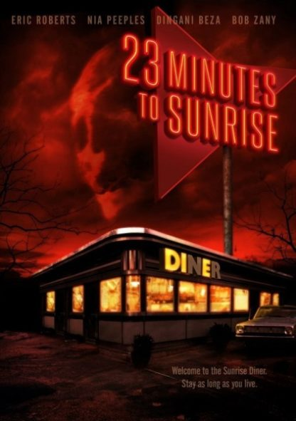 23 Minutes to Sunrise (2012) starring Eric Roberts on DVD on DVD