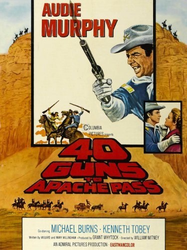 40 Guns to Apache Pass (1967) starring Audie Murphy on DVD on DVD