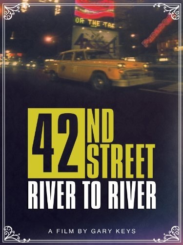 42nd Street: River to River (2009) starring George Carlin on DVD on DVD