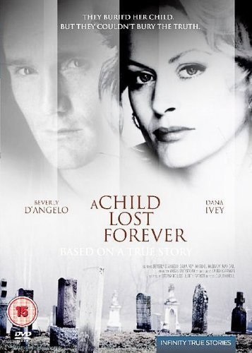 A Child Lost Forever: The Jerry Sherwood Story (1992) starring Beverly D'Angelo on DVD on DVD