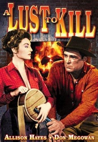 A Lust to Kill (1958) starring Jim Davis on DVD on DVD