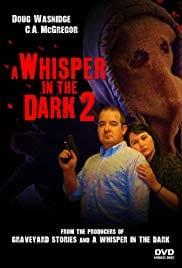 A Whisper in the Dark 2 (2016) starring Doug Wasnidge on DVD on DVD