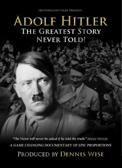 Adolf Hitler: The Greatest Story Never Told (2013) with English Subtitles on DVD on DVD