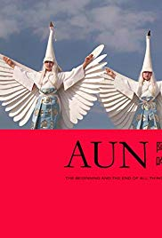 AUN: The Beginning and the End of All Things (2011) with English Subtitles on DVD