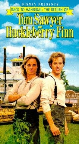 Back to Hannibal: The Return of Tom Sawyer and Huckleberry Finn (1990) starring Raphael Sbarge on DVD on DVD