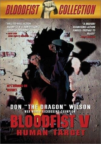 Bloodfist V: Human Target (1994) starring Don Wilson on DVD on DVD