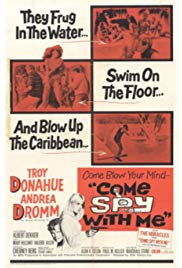 Come Spy with Me (1967) starring Troy Donahue on DVD on DVD