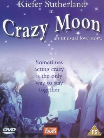 Crazy Moon (1987) starring Kiefer Sutherland on DVD on DVD