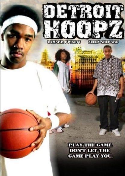 Detroit Hoopz (2005) starring Mike Allen on DVD on DVD