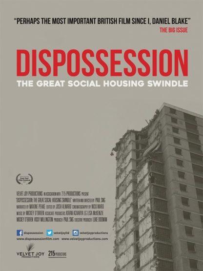 Dispossession: The Great Social Housing Swindle (2017) starring Rushanara Ali on DVD on DVD