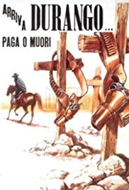Durango Is Coming, Pay or Die (1971) with English Subtitles on DVD on DVD