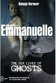 Emmanuelle the Private Collection: The Sex Lives of Ghosts (2004) starring Beverly Lynne on DVD on DVD
