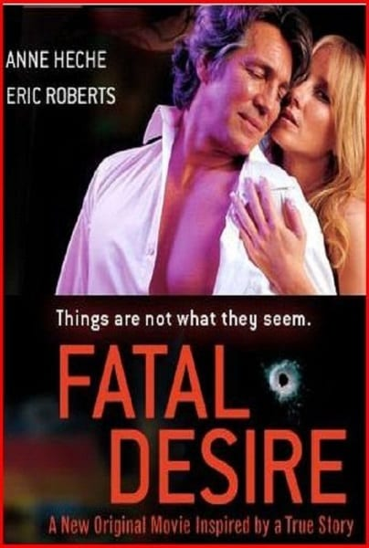 Fatal Desire (2006) starring Anne Heche on DVD on DVD