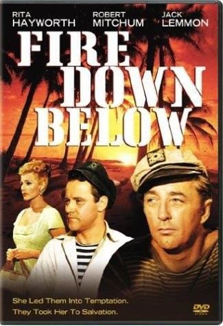 Fire Down Below (1957) starring Rita Hayworth on DVD on DVD
