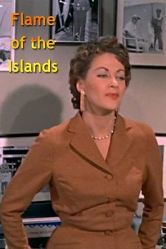 Flame of the Islands (1956) starring Yvonne De Carlo on DVD on DVD