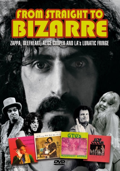 From Straight to Bizarre: Zappa, Beefheart, Alice Cooper and LA's Lunatic Fringe (2012) starring Thomas Arnold on DVD