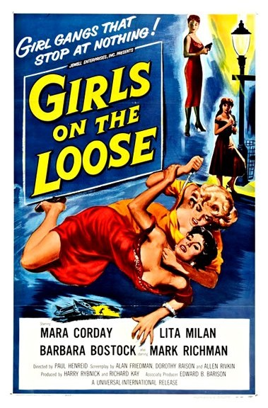 Girls on the Loose (1958) starring Mara Corday on DVD on DVD
