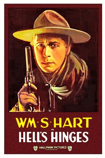 Hell's Hinges (1916) starring William S. Hart on DVD on DVD
