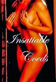 Insatiable Coeds (2000) starring Katherine 'Kat' Hare on DVD on DVD