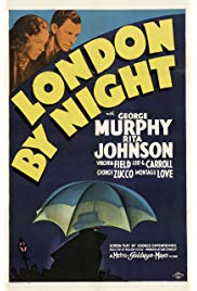 London by Night (1937) starring George Murphy on DVD on DVD