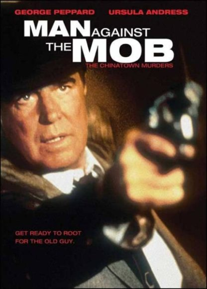 Man Against the Mob: The Chinatown Murders (1989) starring George Peppard on DVD on DVD