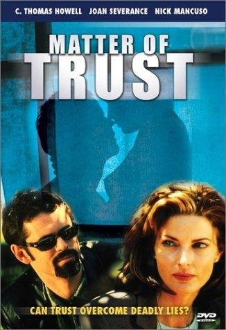 Matter of Trust (1998) starring C. Thomas Howell on DVD on DVD