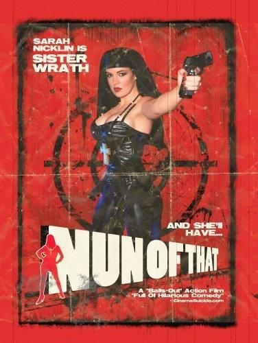 Nun of That (2008) starring Sarah Nicklin on DVD on DVD