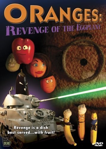 Oranges: Revenge of the Eggplant (2004) starring Rich Evans on DVD on DVD