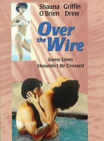 Over the Wire (1996) starring Landon Hall on DVD on DVD
