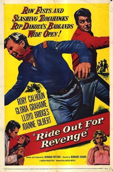 Ride Out for Revenge (1957) starring Rory Calhoun on DVD on DVD
