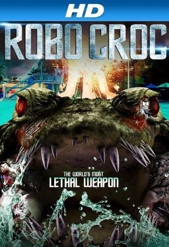 Robocroc (2013) starring Corin Nemec on DVD