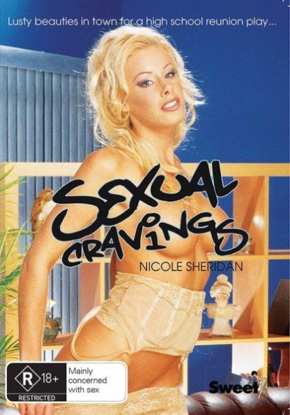 Sexual Cravings (2006) starring Nicole Sheridan on DVD on DVD