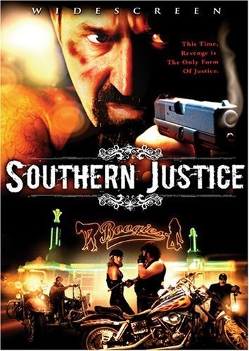 Southern Justice (2006) starring M.D. Selig on DVD on DVD