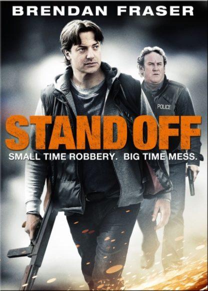 Stand Off (2011) starring Brendan Fraser on DVD on DVD