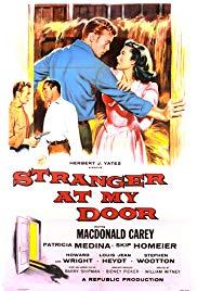 Stranger at My Door (1956) starring Macdonald Carey on DVD on DVD