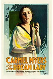 The Dream Lady (1918) starring Carmel Myers on DVD on DVD