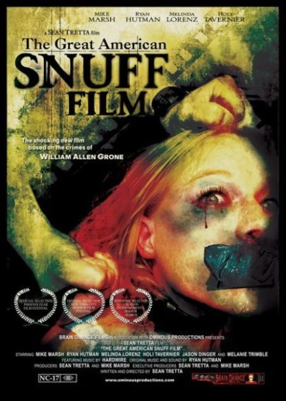 The Great American Snuff Film (2004) starring Mike Marsh on DVD on DVD