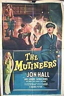 The Mutineers (1949) starring Jon Hall on DVD