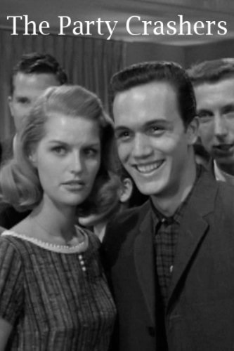 The Party Crashers (1958) starring Mark Damon on DVD on DVD