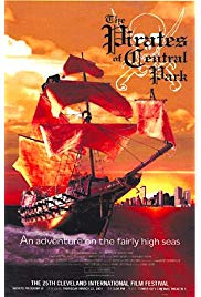 The Pirates of Central Park (2001) starring Adam Lamberg on DVD on DVD
