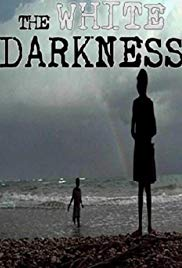The White Darkness (2002) starring N/A on DVD on DVD