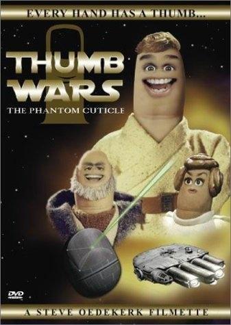 Thumb Wars: The Phantom Cuticle (1999) starring Steve Oedekerk on DVD on DVD