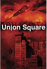 Union Square (2003) starring Mike Hatten on DVD on DVD