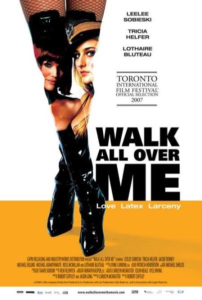 Walk All Over Me (2007) starring Leelee Sobieski on DVD on DVD