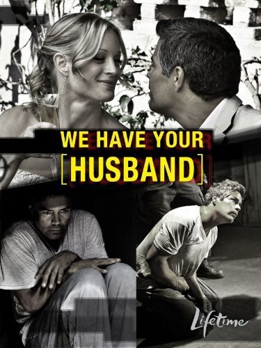 We Have Your Husband (2011) starring Teri Polo on DVD on DVD
