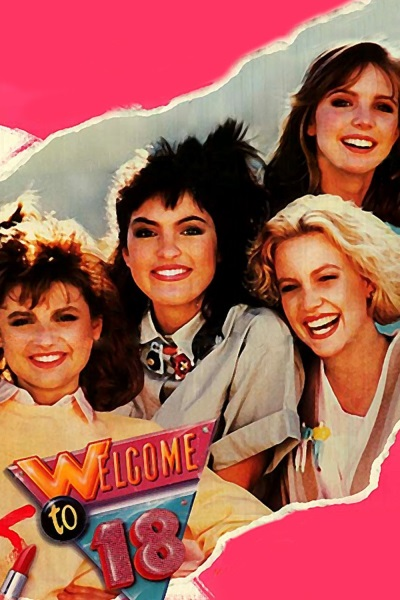 Welcome to 18 (1986) starring Courtney Thorne-Smith on DVD on DVD