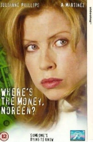 Where's the Money, Noreen? (1995) starring Julianne Phillips on DVD on DVD