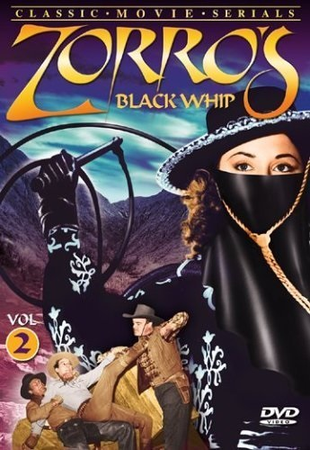 Zorro's Black Whip (1944) starring George J. Lewis on DVD on DVD
